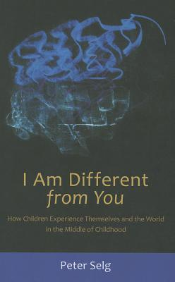 I Am Different from You By Selg, Peter